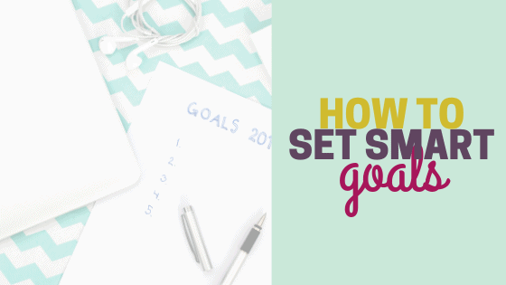 How to Set SMART Financial Goals