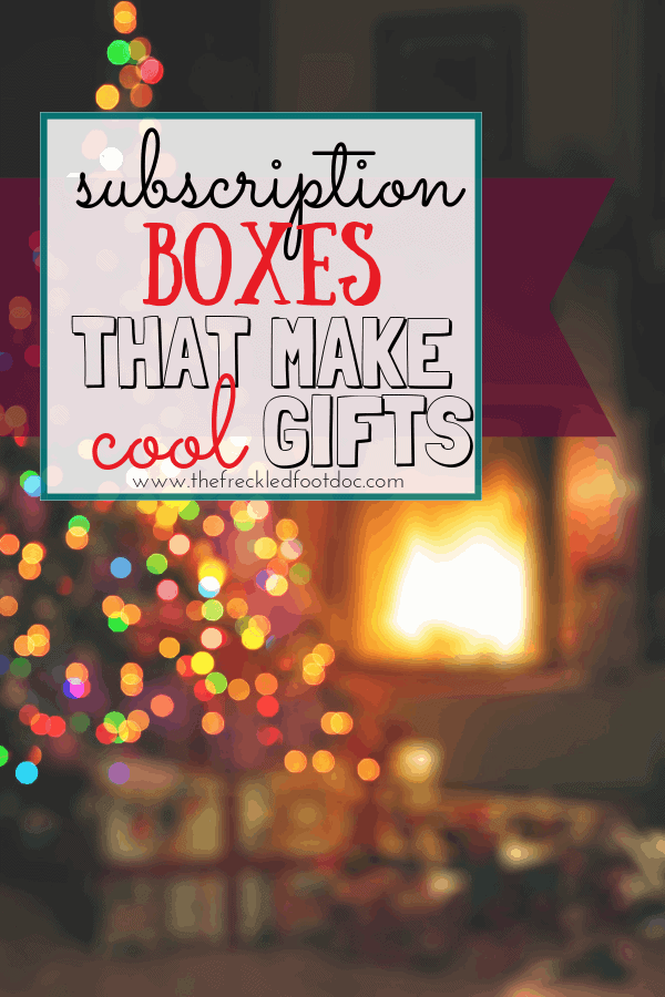 Subscription Boxes that Make Cool Gifts