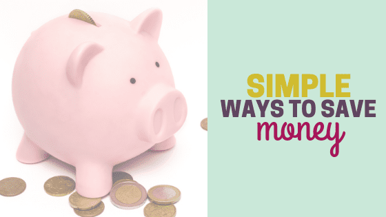 Simple Ways to Save Money Fast