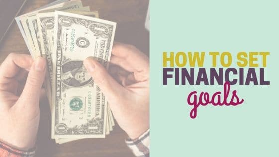 How to Set Financial Goals and Achieve Them in 2020