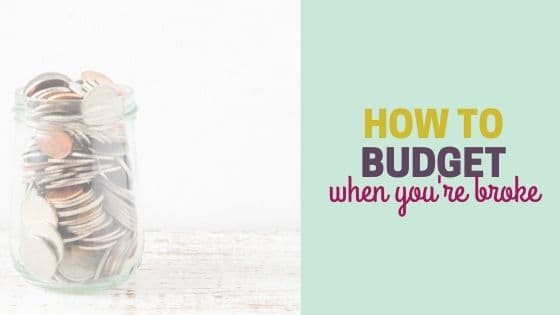How to Budget When You're Broke