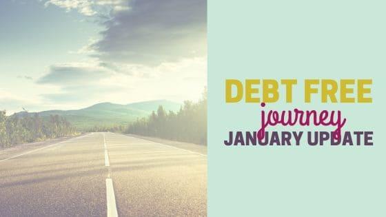 Debt Free Journey | January 2020 Update