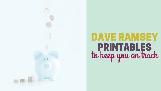 12 Free Dave Ramsey Printables to Keep You on Track