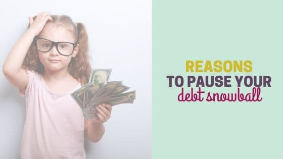 7 Reasons to Pause the Debt Snowball