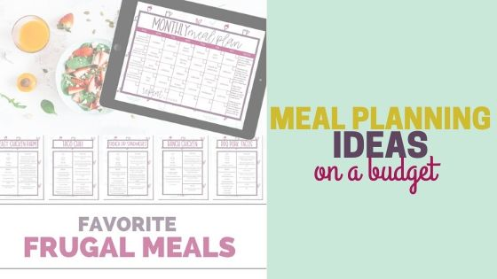 Meal Planning Ideas on a Budget