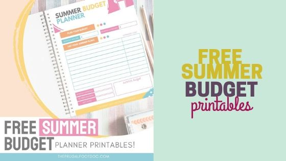 Summer Budget Ideas, Lists, and Templates for 2020