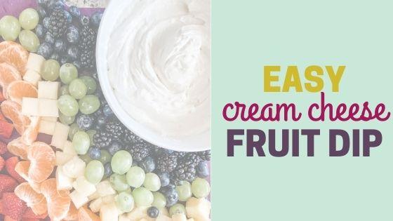 Easy Cream Cheese Fruit Dip Recipe + Rainbow Fruit Tray