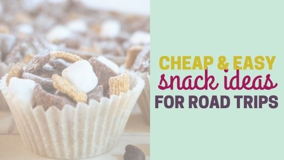 Best Snacks for Road Trips