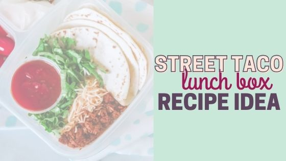 Street Taco Recipe – Easy Lunch Idea for Back to School