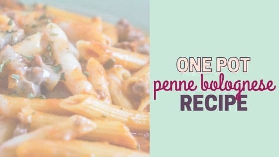 Quick & Easy One Pot Penne Bolognese Recipe