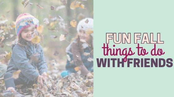 12 Fun Fall Activities to Do With Your Mom Friends: Kid and Budget-Friendly Things to do