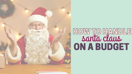 How to Handle Santa Claus on a Budget