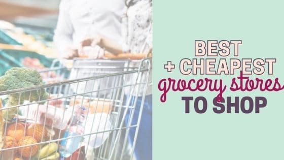 8 Best, Cheapest places to Grocery Shop on a Budget